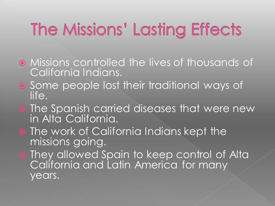 The Missions' Lasting Effects
