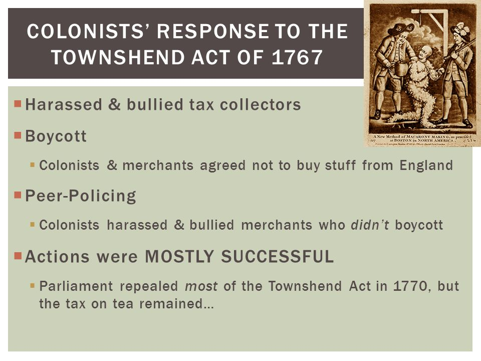 Colonists' response to the townshend act of 1767