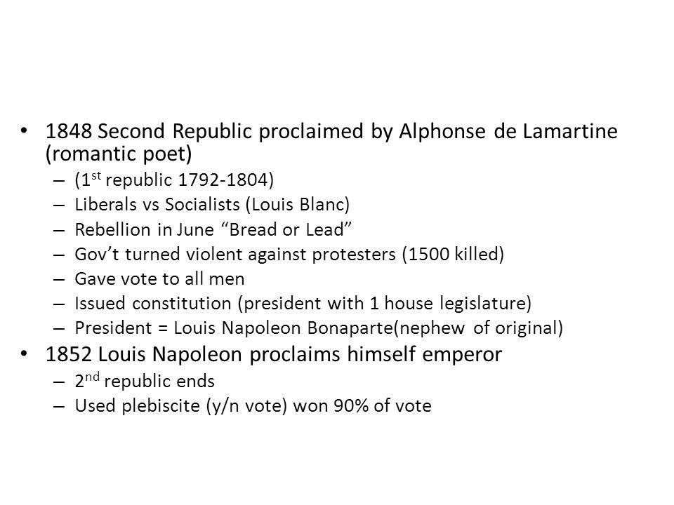 1852 Louis Napoleon proclaims himself emperor