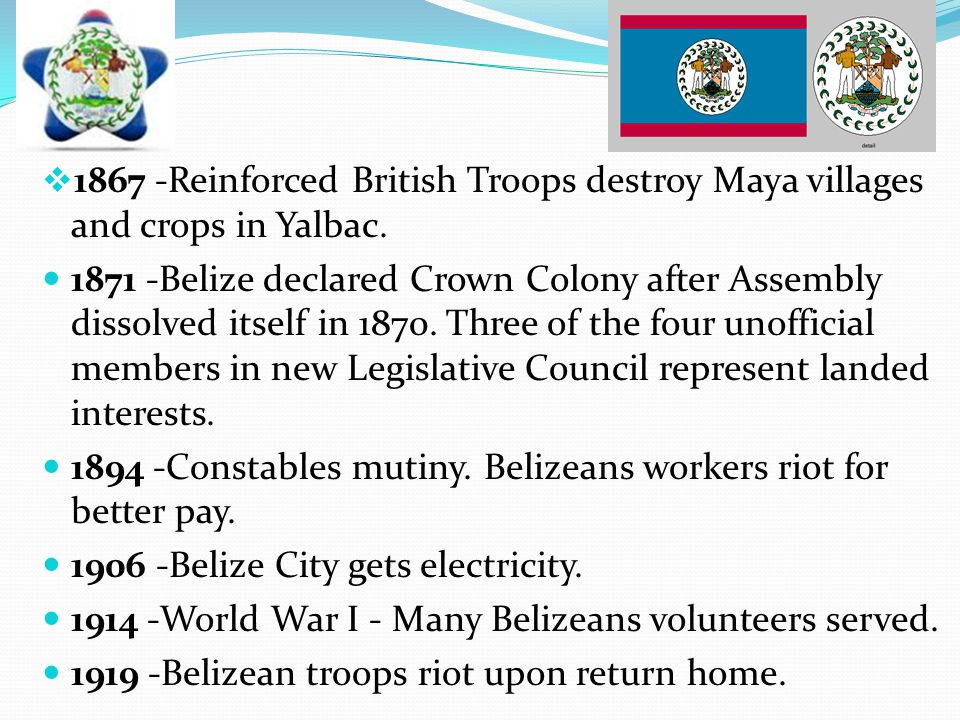 1867 -Reinforced British Troops destroy Maya villages and crops in Yalbac.