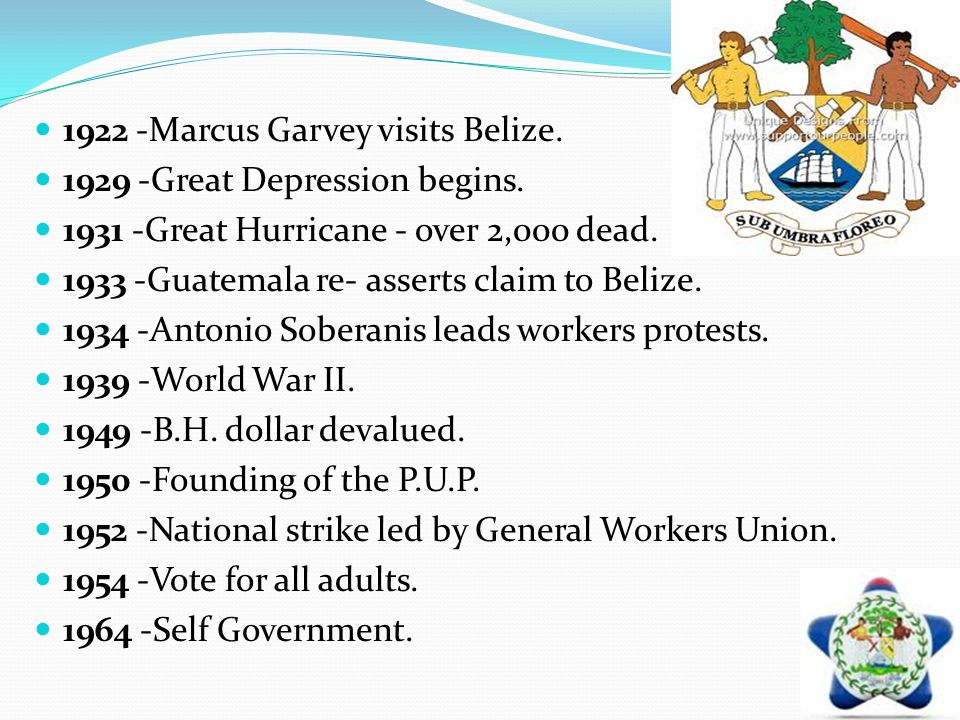 1922 -Marcus Garvey visits Belize.