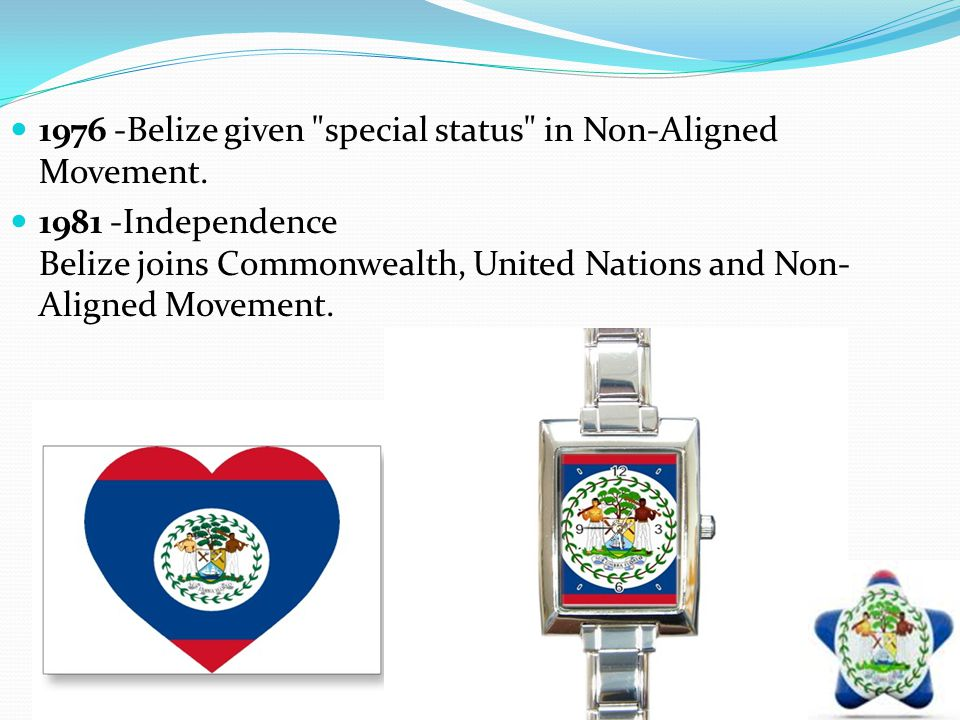 1976 -Belize given special status in Non-Aligned Movement.
