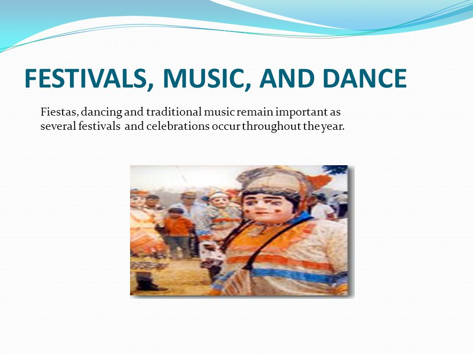 FESTIVALS, MUSIC, AND DANCE