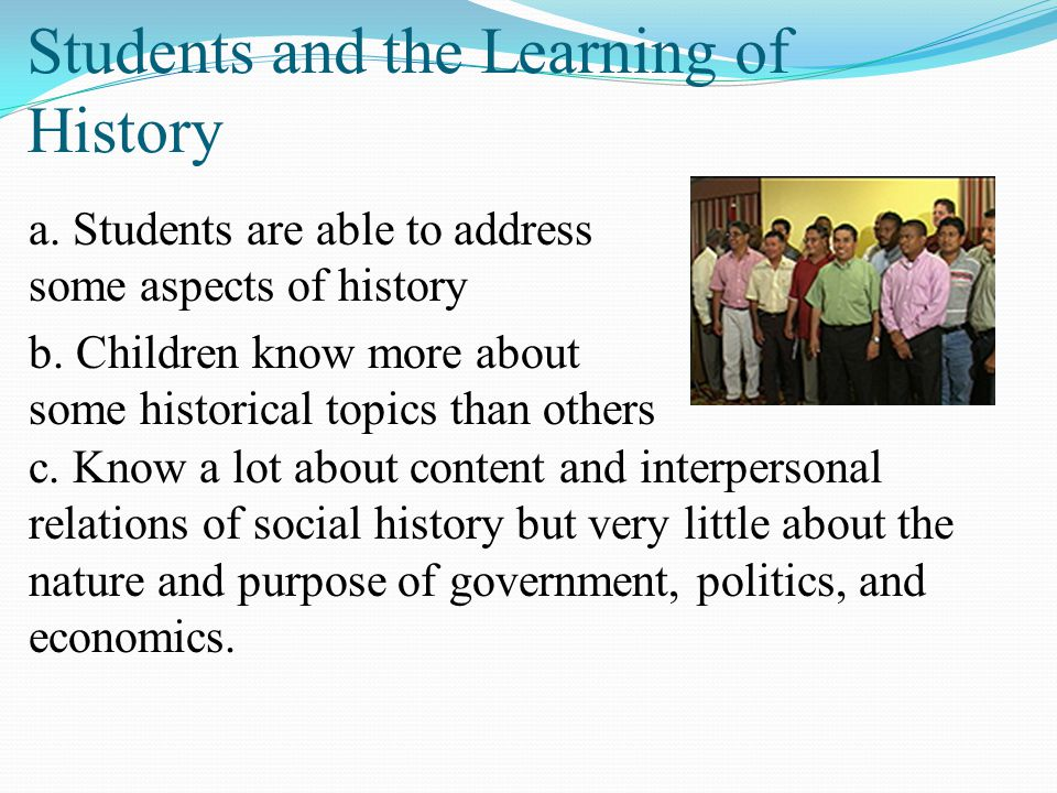 Students and the Learning of History