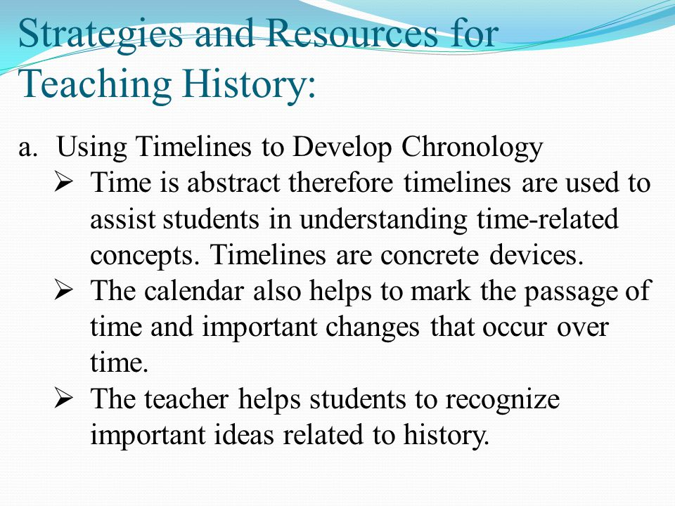 Strategies and Resources for Teaching History: