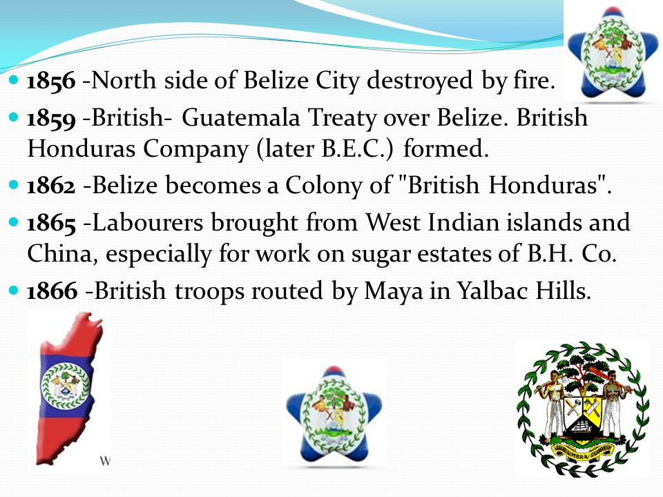 1856 -North side of Belize City destroyed by fire.