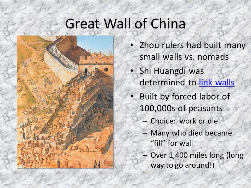 Great Wall of China Zhou rulers had built many small walls vs. nomads