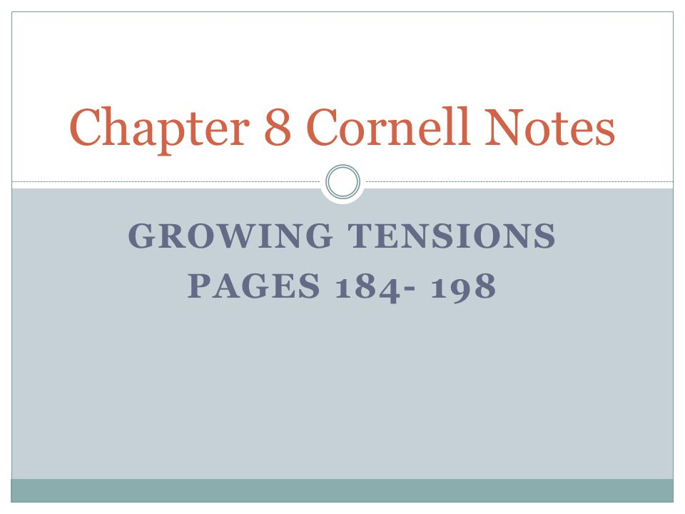 Growing Tensions Pages 184- 198