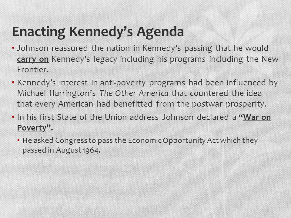 Enacting Kennedy's Agenda