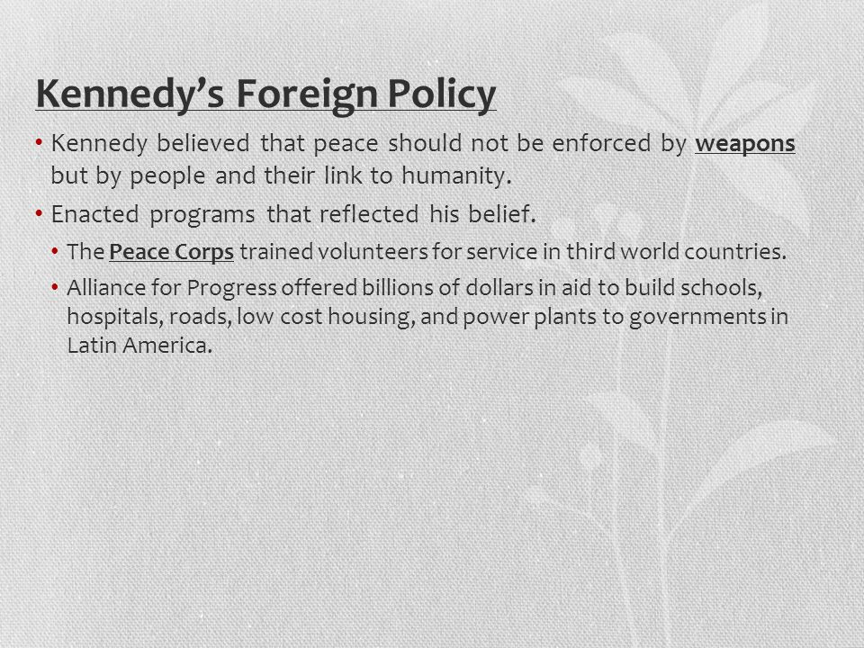 Kennedy's Foreign Policy