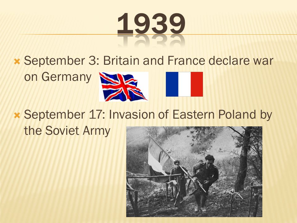 1939 September 3: Britain and France declare war on Germany