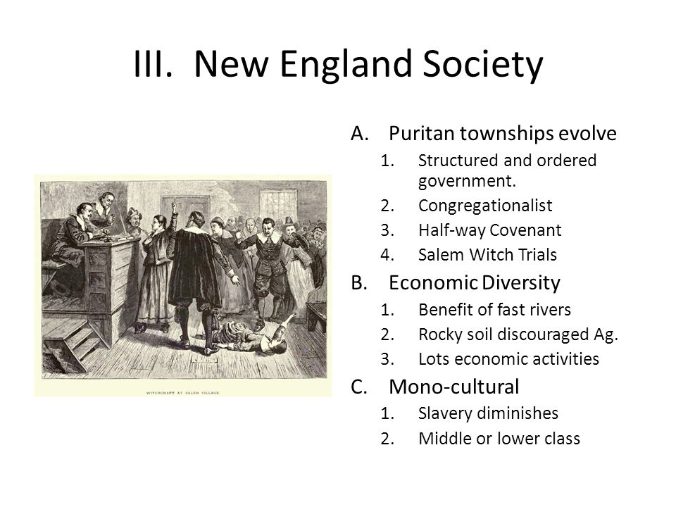 III. New England Society