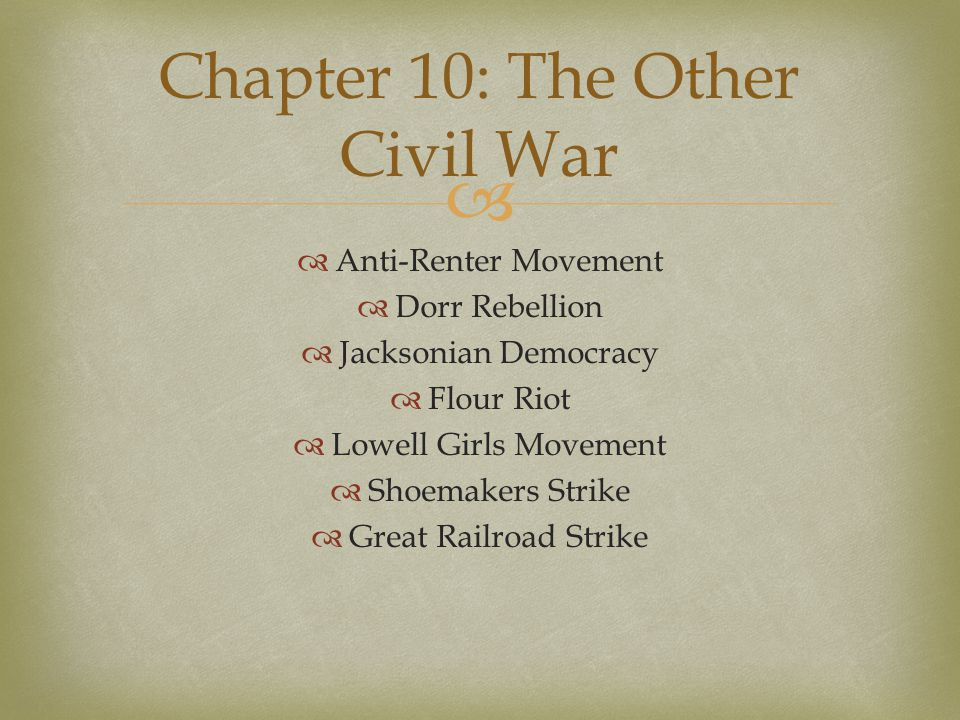 Chapter 10: The Other Civil War