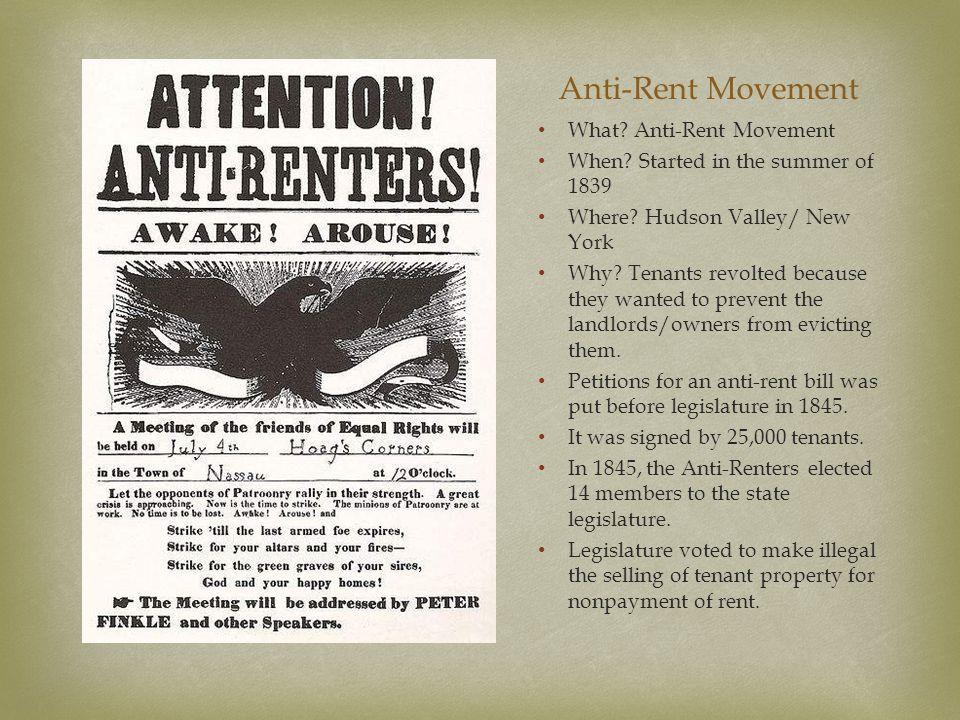 Anti-Rent Movement What Anti-Rent Movement