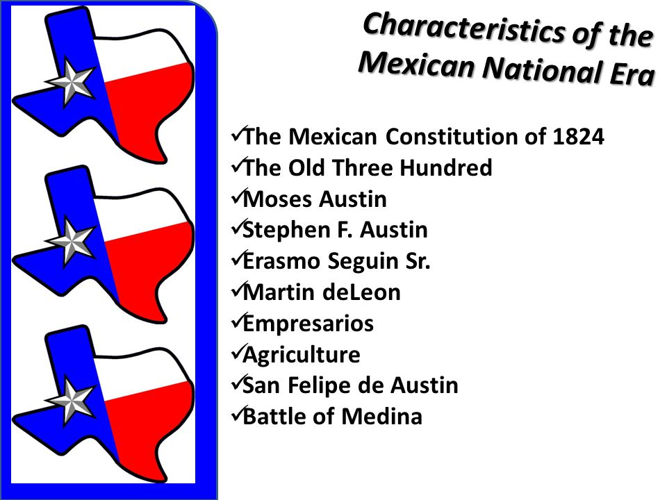 Characteristics of the Mexican National Era