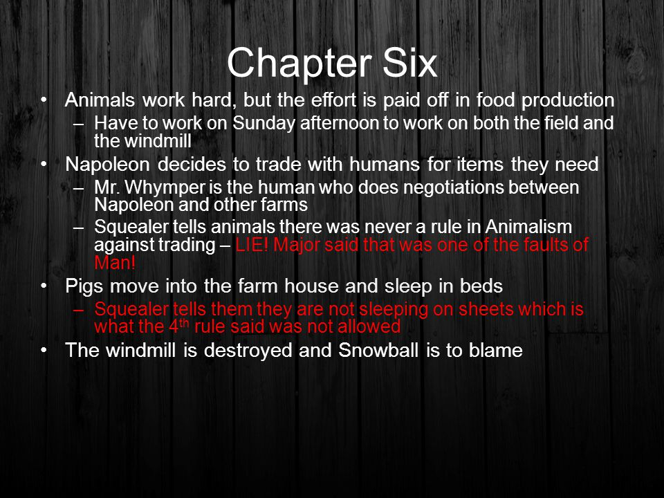 Chapter Six Animals work hard, but the effort is paid off in food production.