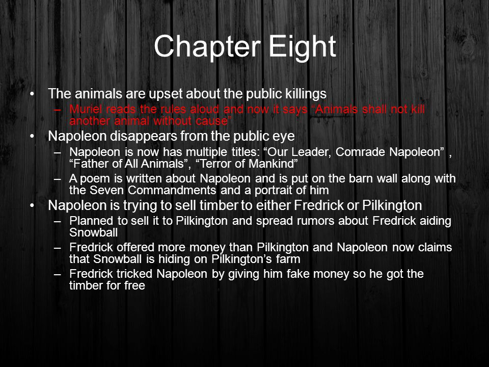 Chapter Eight The animals are upset about the public killings