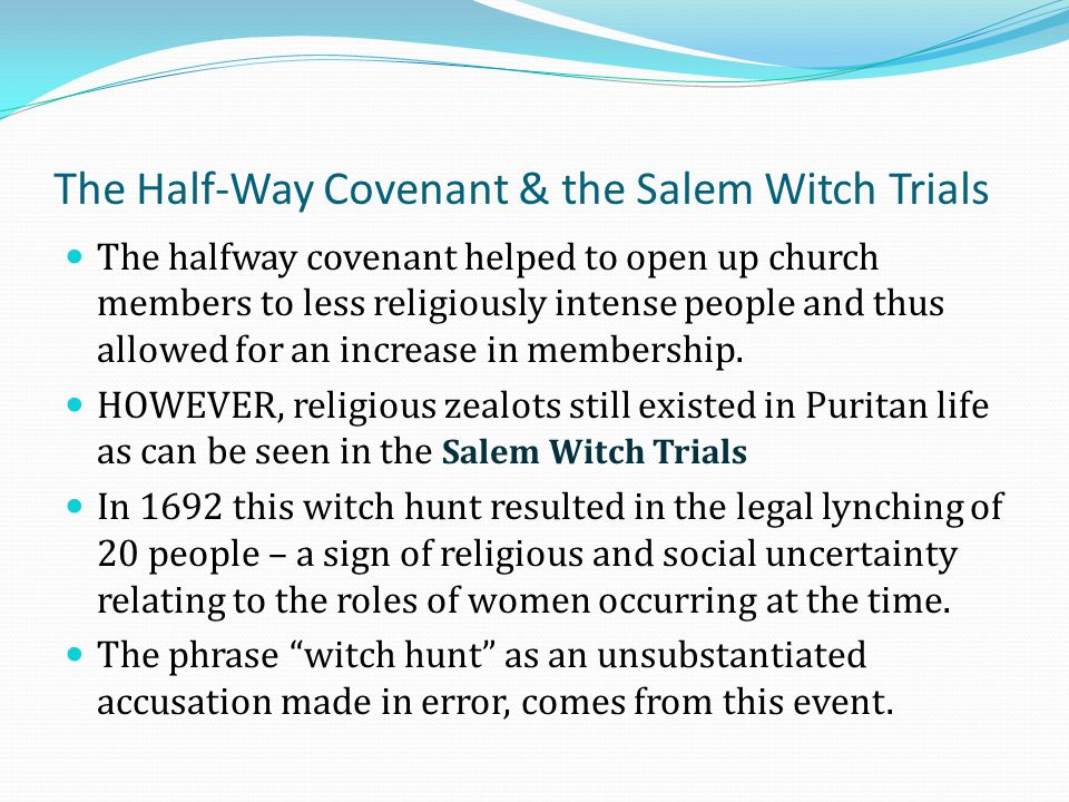 The Half-Way Covenant & the Salem Witch Trials