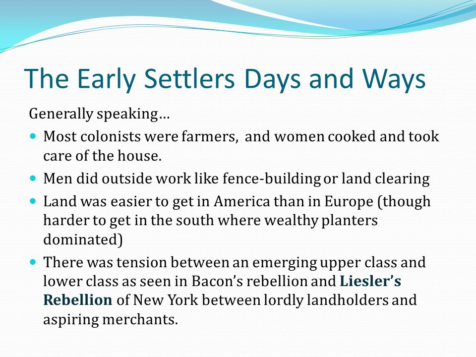 The Early Settlers Days and Ways