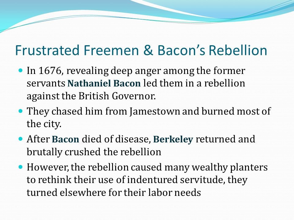 Frustrated Freemen & Bacon's Rebellion