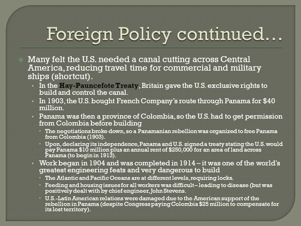 Foreign Policy continued…