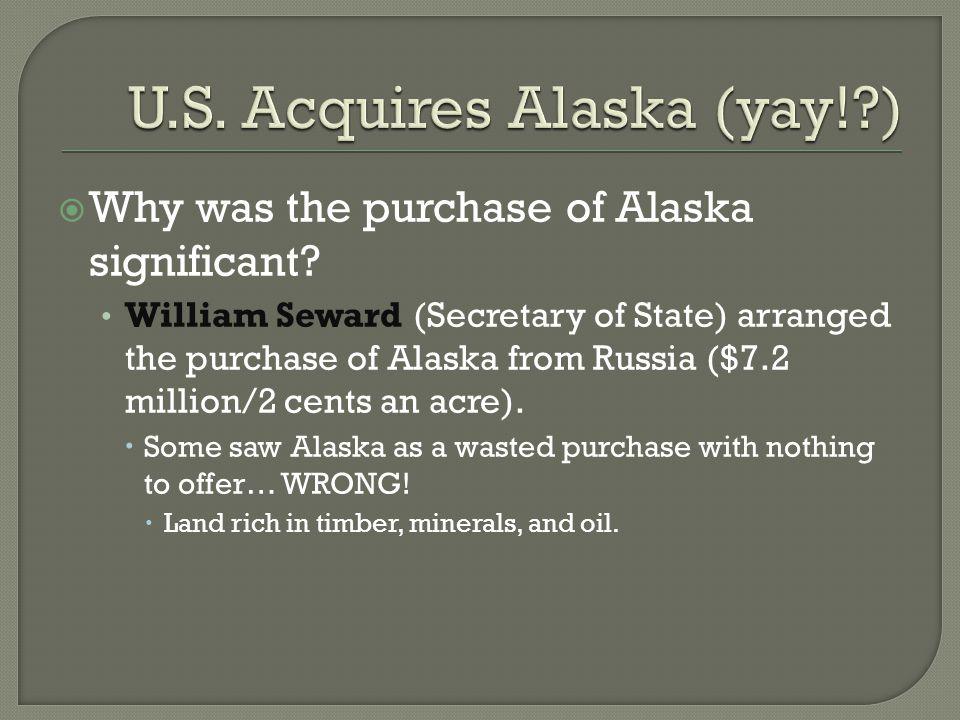 U.S. Acquires Alaska (yay! )