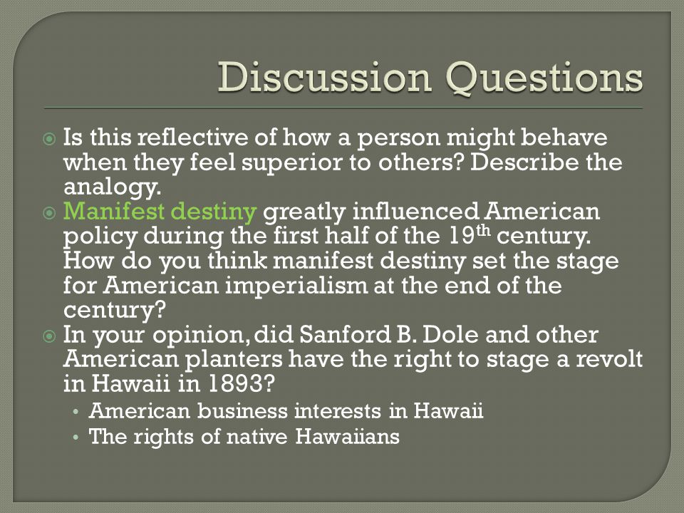 Discussion Questions Is this reflective of how a person might behave when they feel superior to others Describe the analogy.