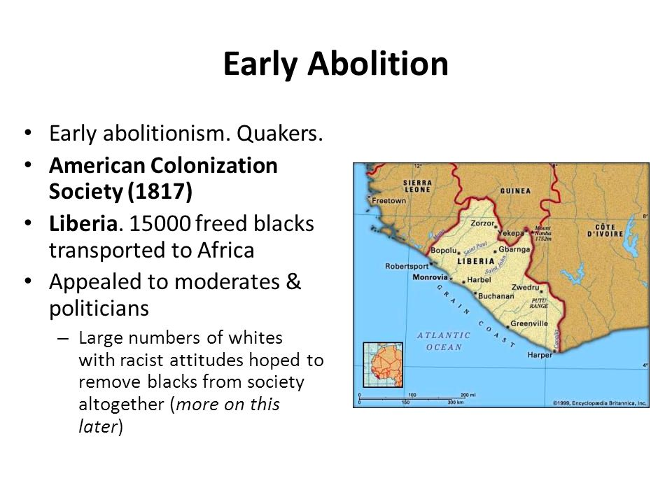 Early Abolition Early abolitionism. Quakers.
