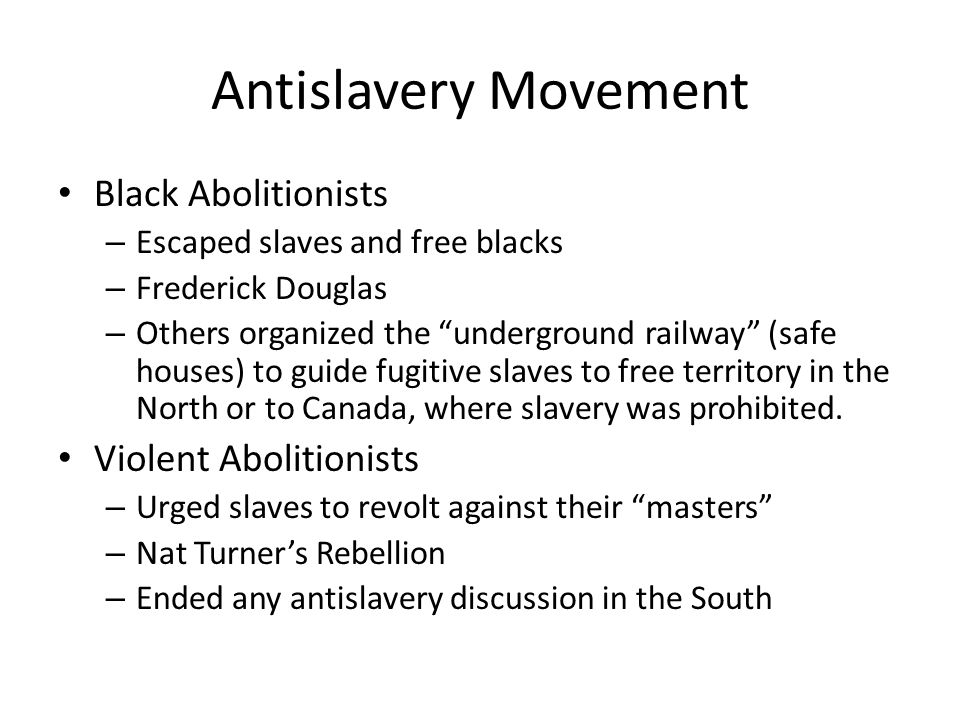 Antislavery Movement Black Abolitionists Violent Abolitionists