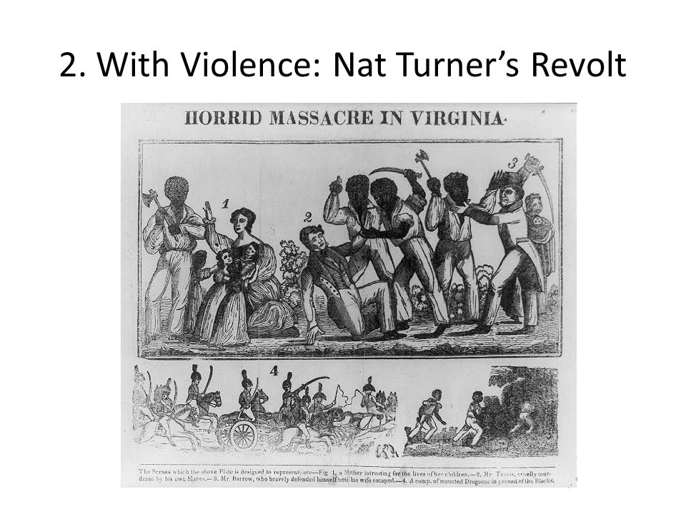 an analysis of the turner rebellion in the south It was in august of 1831 that nat turner led a rebellion of virginia slaves that left dozens of in speaking of the differences between the north and the south.