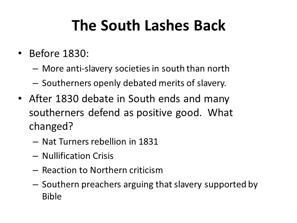 The South Lashes Back Before 1830: