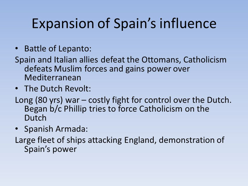 Expansion of Spain's influence