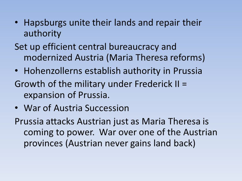 Hapsburgs unite their lands and repair their authority