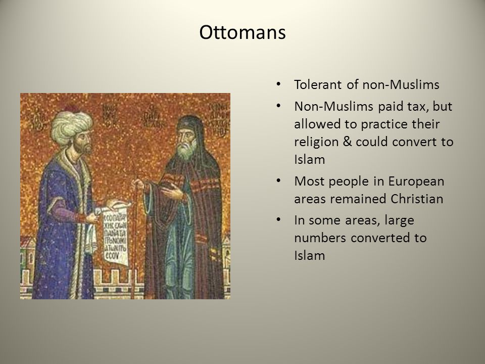 Ottomans Tolerant of non-Muslims