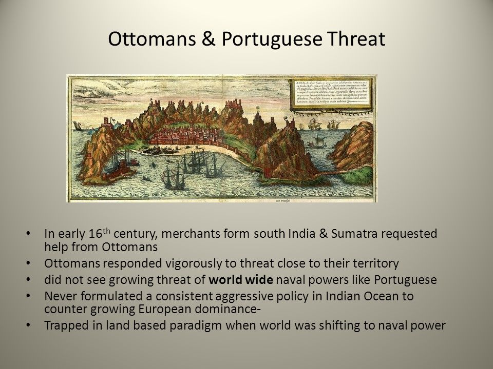 Ottomans & Portuguese Threat