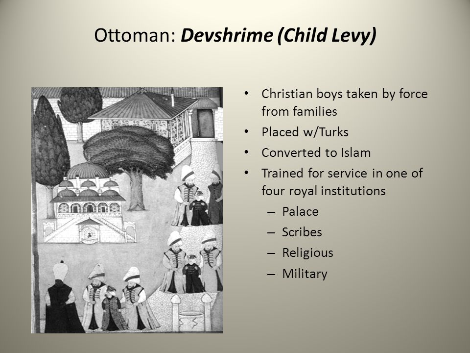 Ottoman: Devshrime (Child Levy)