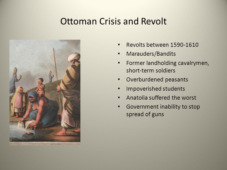 Ottoman Crisis and Revolt