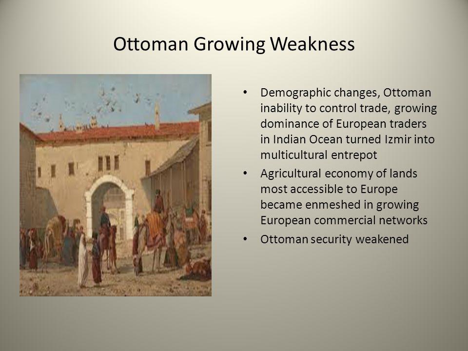 Ottoman Growing Weakness
