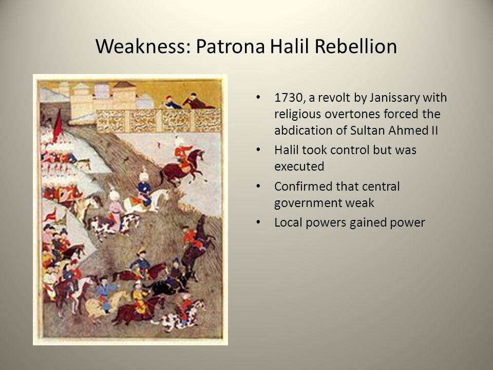 Weakness: Patrona Halil Rebellion