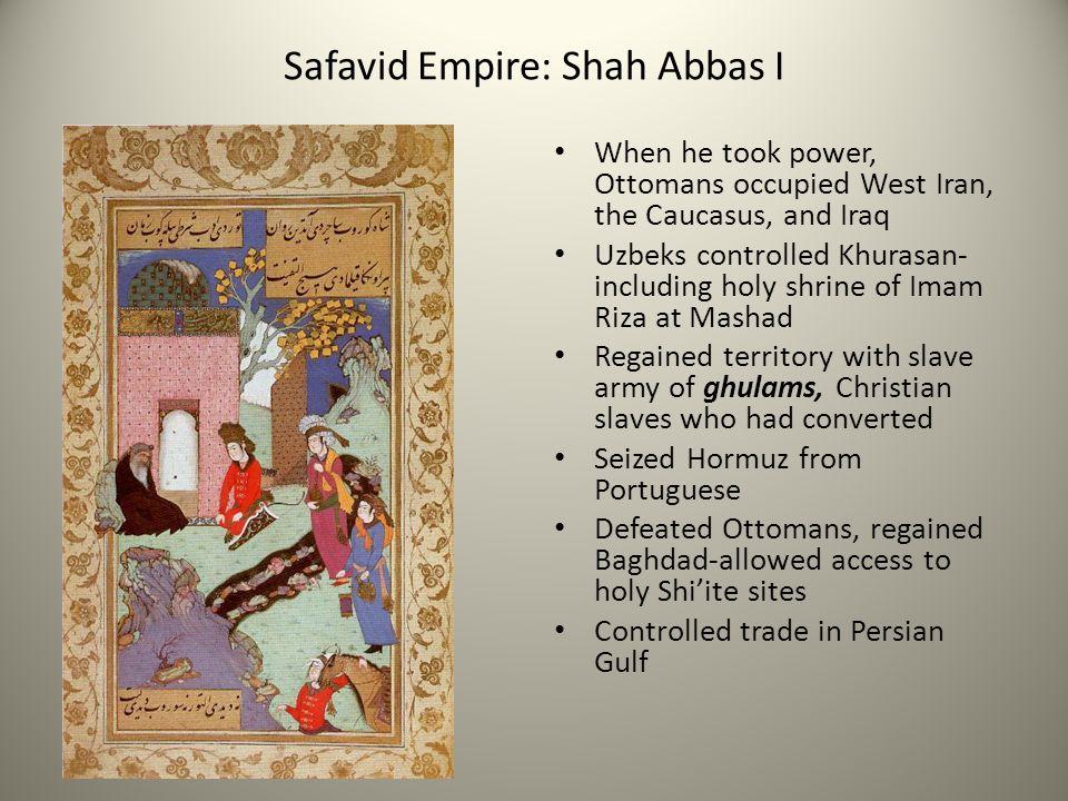 Safavid Empire: Shah Abbas I