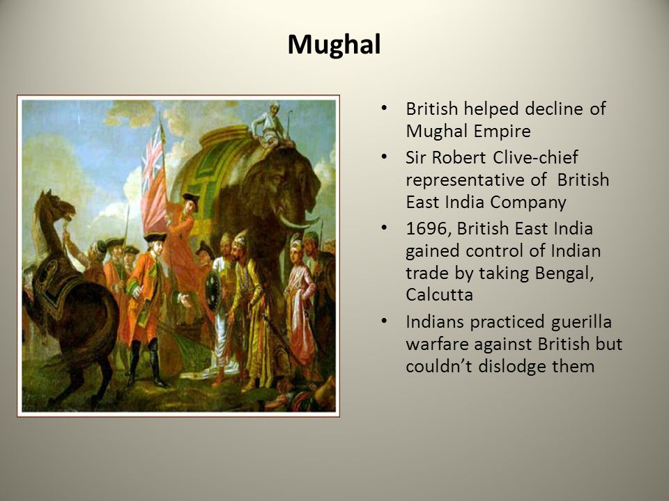 Mughal British helped decline of Mughal Empire