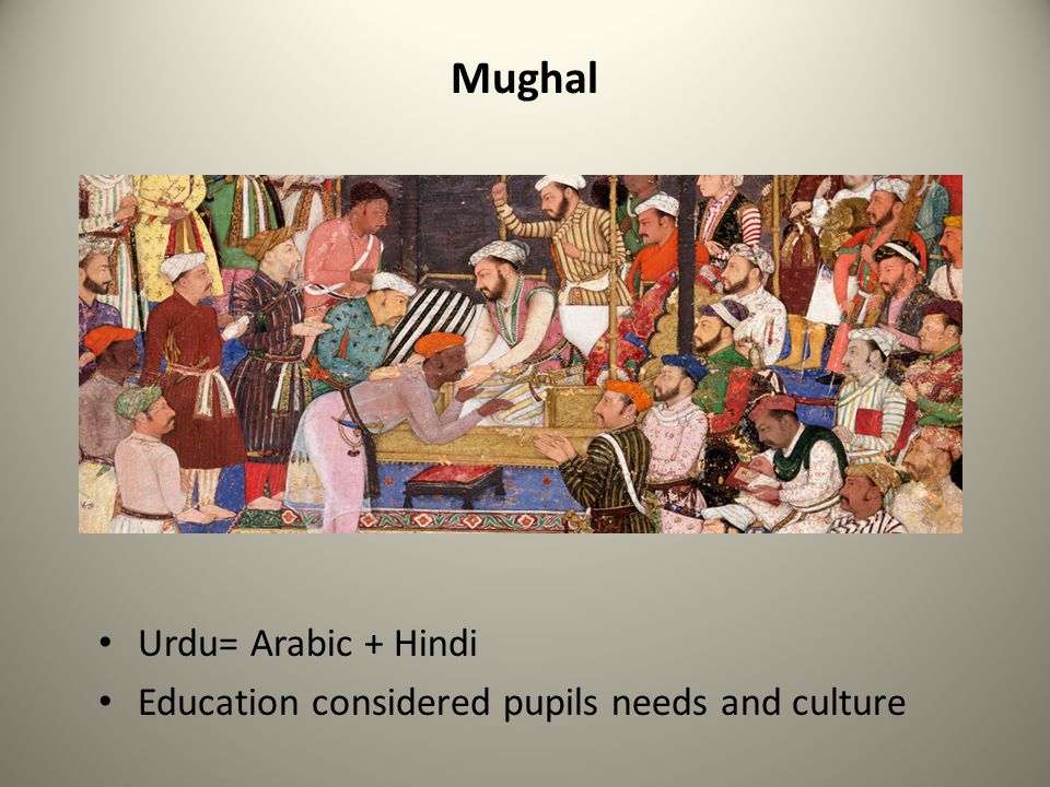 Mughal Urdu= Arabic + Hindi