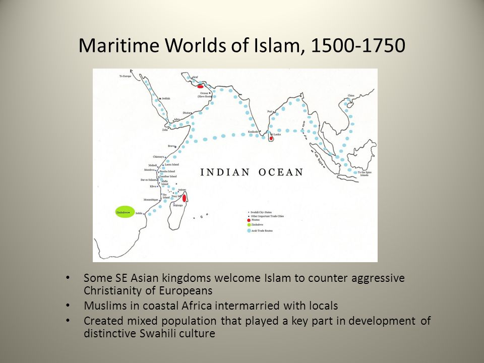 Maritime Worlds of Islam, 1500-1750