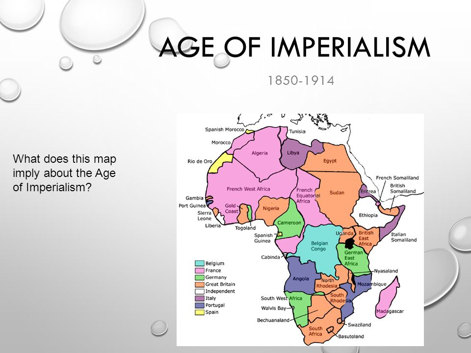 Age of Imperialism 1850-1914 What does this map imply about the Age of Imperialism