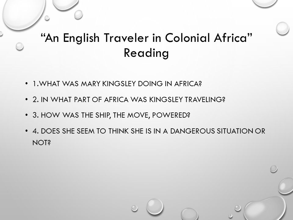 An English Traveler in Colonial Africa Reading