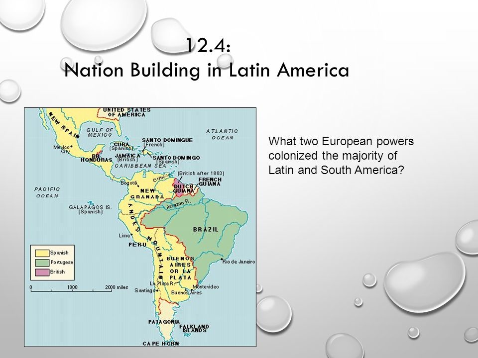 12.4: Nation Building in Latin America