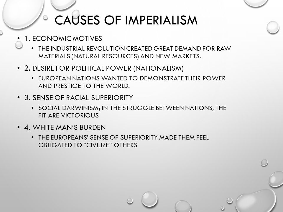 Causes of Imperialism 1. Economic Motives