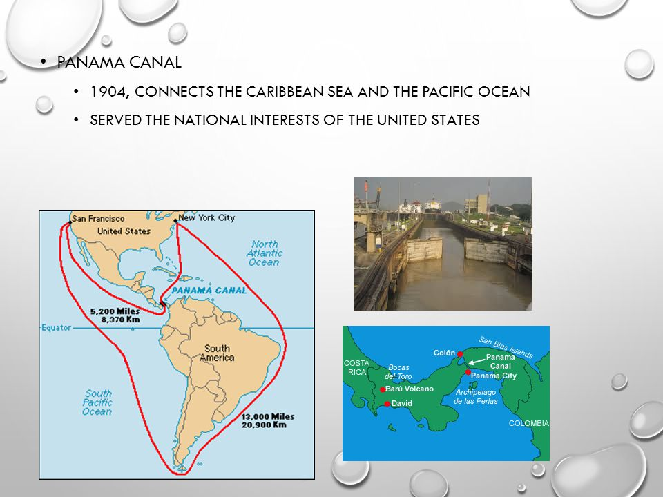 Panama Canal 1904, connects the Caribbean Sea and the Pacific Ocean
