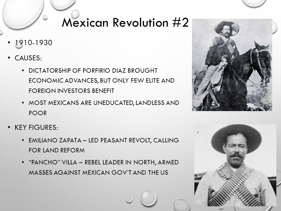 Mexican Revolution #2 1910-1930 Causes: Key Figures:
