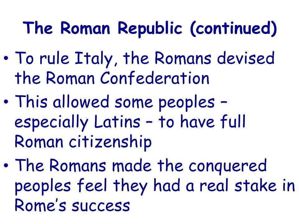 The Roman Republic (continued)
